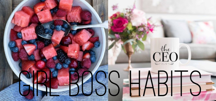 Law of Attraction: Girl Boss Habits